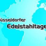 Film über die Düsseldorfer Edelstahltage fertig gestellt